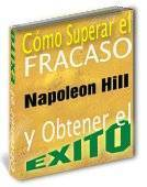 Cómo superar el fracaso y superar el éxito - Napoleón Hill