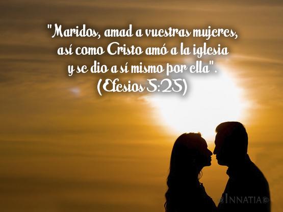 El Amor Matrimonio Biblia : Frases bíblicas de amor sobre el matrimonio y